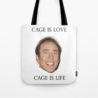 nicolas cage Tote Bags featuring Cage is Love // Cage is Life by Jared Cady