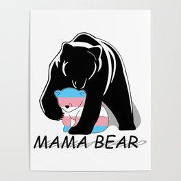 Mama Bear Transgender Poster