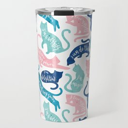 Be like a cat // white background pastel pink blue aqua and teal cat silhouettes with affirmations Travel Mug