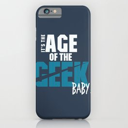 Age of the Geek iPhone Case