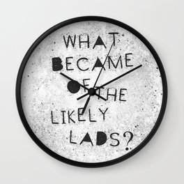 Likely Lads Wall Clock