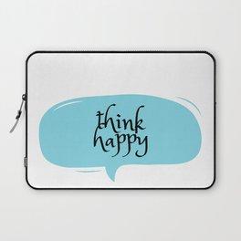 THINK HAPPY Laptop Sleeve