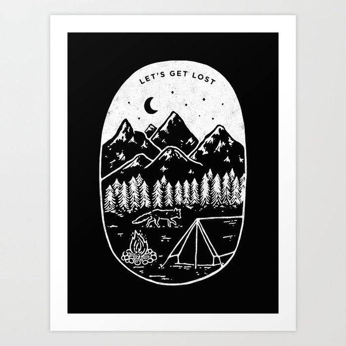 Let's Get Lost III Art Print