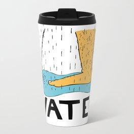 Save Water Metal Travel Mug