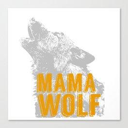 Mama Wolf Canvas Print