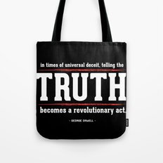Telling the Truth is a Revolutionary Act Tote Bag