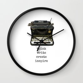 think.write.create.inspire. Wall Clock