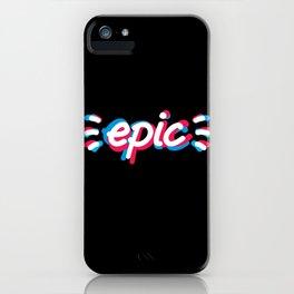 Epic! iPhone Case