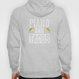 Piano and Tacos Funny Taco Band Distressed Hoody