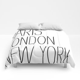 Paris, London, New York Comforters