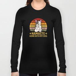 Namaste home with my dog funny yoga dog sunset Long Sleeve T-shirt