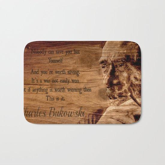 Charles Bukowski - wood - quote Bath Mat