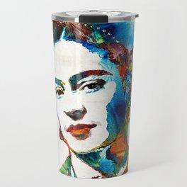 Frida Kahlo Art - Viva La Frida - By Sharon Cummings Travel Mug