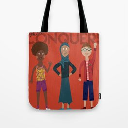 she conquers. Tote Bag