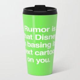 Rumor is... Metal Travel Mug
