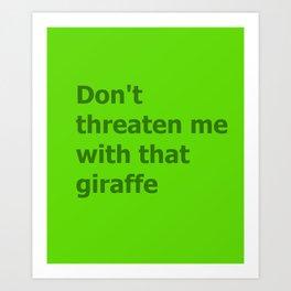 Green Butcher's Quote  Art Print