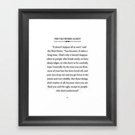 The Velveteen Rabbit ~ You become Real Framed Art Print