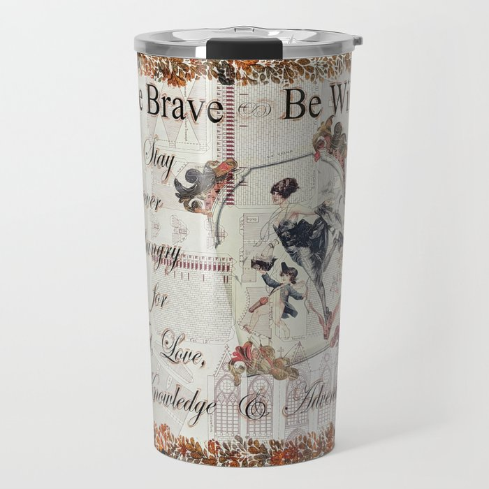 Be Brave Be Wild Travel Mug