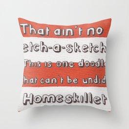 Ain't No Etch-A-Sketch Throw Pillow