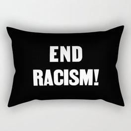 END RACISM! Rectangular Pillow