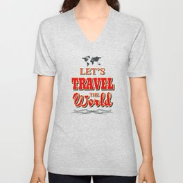 Let's travel the world Unisex V-Neck