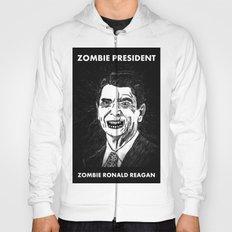 40. Zombie Ronald Reagan Hoody