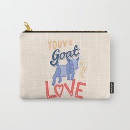 You've goat the love - Valentine Carry-All Pouch