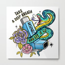 Poison of Choice: Arsenic Inhaler Metal Print