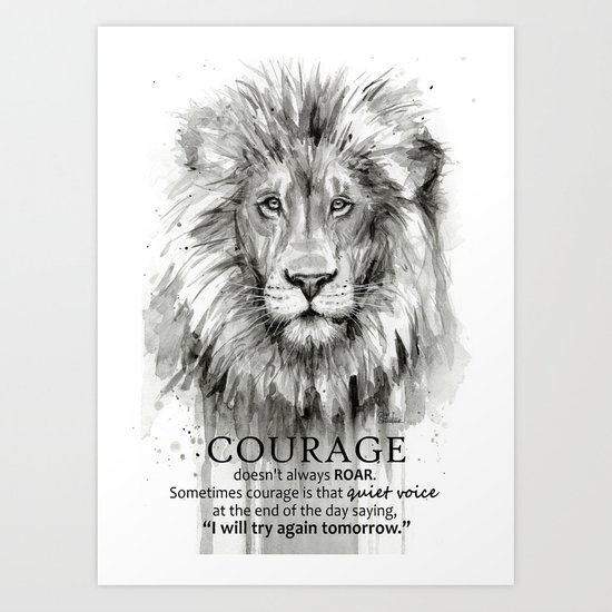 Lion Courage Motivational Quote Watercolor Painting by olechka
