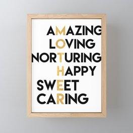 DEAR MOTHER Mothers Day quote Framed Mini Art Print