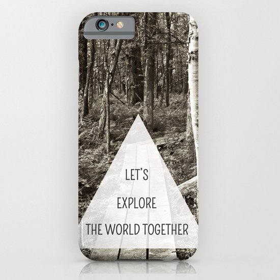 Let's Explore the World Together iPhone & iPod Case