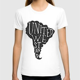 South America - United we stand T-shirt