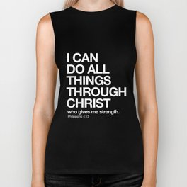 Philippians 4:13 - I can do all things through Christ who gives me strength. Biker Tank