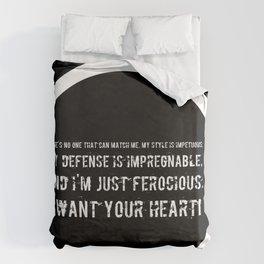 Impetuous, Impregnable, Ferocious, Heart Duvet Cover