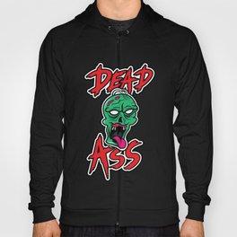 Dead Ass Hoody