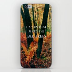 I Am Happiest Among the Tall Trees iPhone Skin