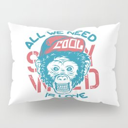 All we need is Love Pillow Sham