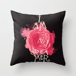I Am A Dreamer Throw Pillow