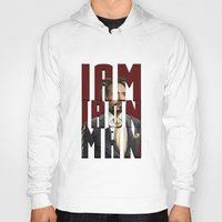 tony stark Hoodies featuring Tony Stark - Iron Man by KanaHyde