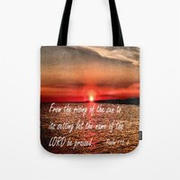 scripture Tote Bags featuring Bible Scripture Psalm 113:3 by Saribelle Inspirational Art
