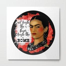 Frida Kahlo Art  Statement Art  Feminist Gift  Girl Power Metal Print