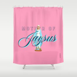 Mother Of Jaysus Shower Curtain