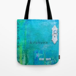 Knockin on Heavens Door Tote Bag