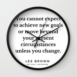 31  |  Les Brown  Quotes | 190824 Wall Clock