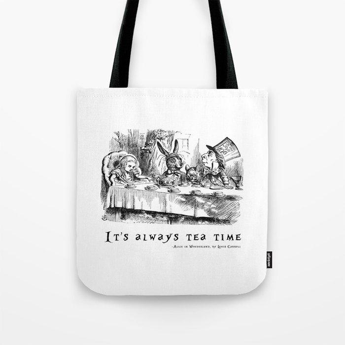 It's always tea time Tote Bag