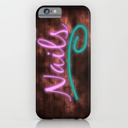 Neon Nails Sign iPhone Case