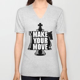 Make Your Move Chess Unisex V-Neck