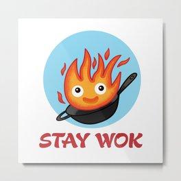 Stay Wok Metal Print