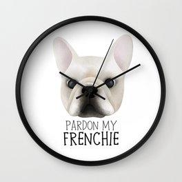 Pardon My Frenchie - French Bulldog Wall Clock