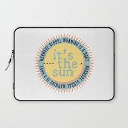 Its The Sun Laptop Sleeve